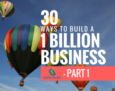 30 Ways to reach a Billion