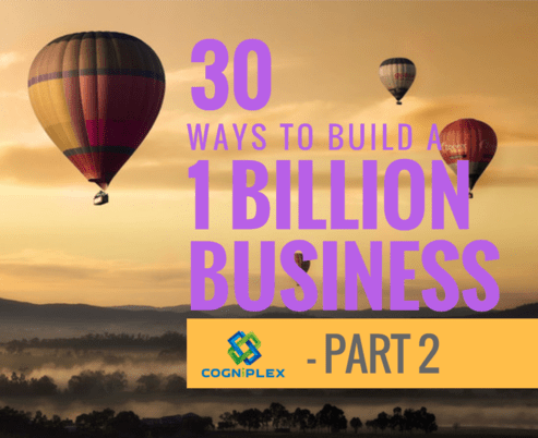 Part 2 - 30 Ways to reach a Billion