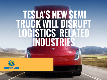5 Real-world business implications of the disruptive Tesla Semi Truck